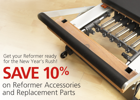 Save 10% on Reformer Accessories and Replacement Parts
