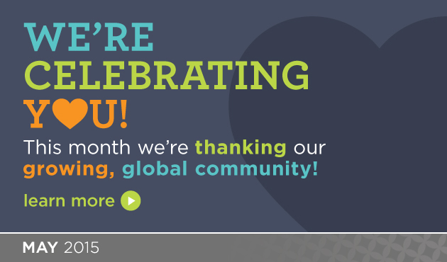 Thank YOU - Our Supportive and Growing Global Community
