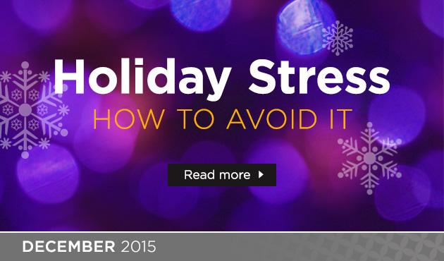 Holiday Stress: How to Avoid It