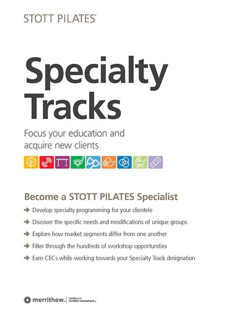 STOTT PILATES Specialty Tracks Brochure